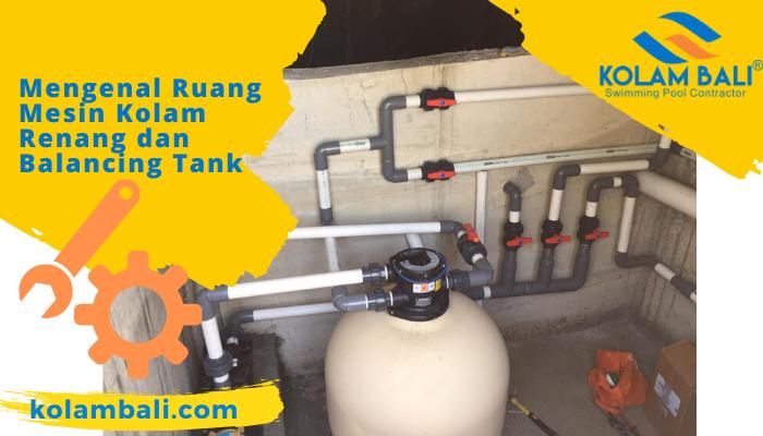 Ruang Mesin Kolam Renang dan Balancing Tank